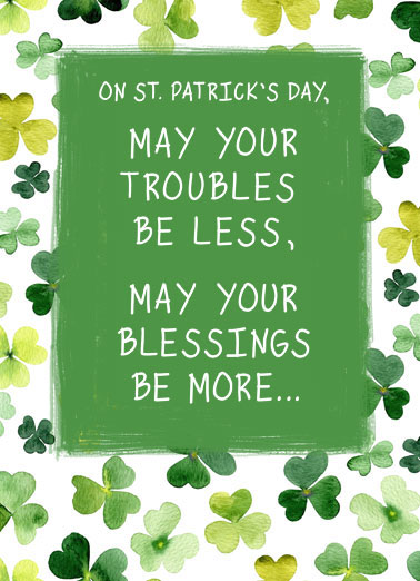 Irish Blessing Funny St. Patrick's Day Card  An Irish Blessing for you! | St Patrick's Day clover sweet adorable nice blessing happy  and may nothing but happiness come through your door!